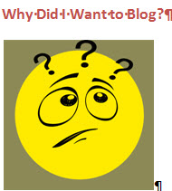 why did I want to blog?